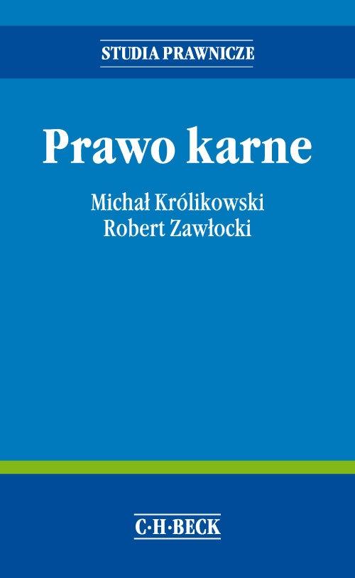 Prawo karne Królikowski Michał, Zawłocki Robert