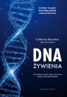 DNA żywienia Dlaczego twoje geny kochają tradycyjne pożywienie. Cztery Shanahan Catherine, Shanahan Luke