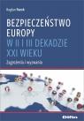 Bezpieczeństwo Europy w II i III dekadzie XXI wieku Zagrożenia i Panek Bogdan