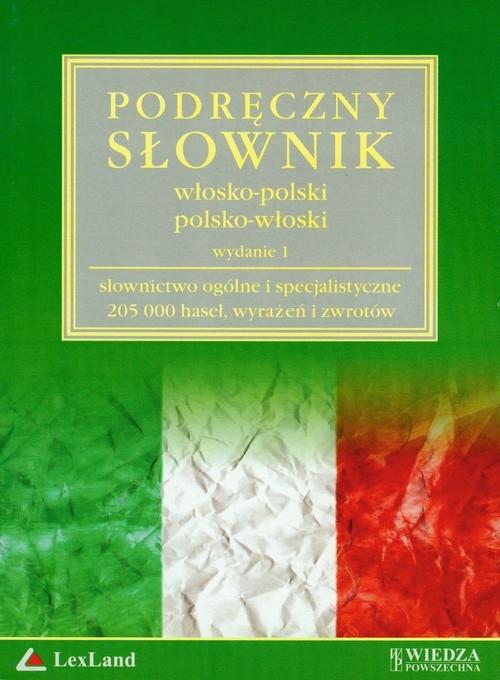 Podręczny słownik włosko-polski polsko-włoski