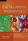 Encyklopedia szkolna - matematyka Agnieszka Nawrot - Sabak (red.)