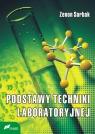 Podstawy techniki laboratoryjnej Sarbak Zenon