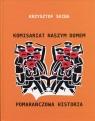Komisariat naszym domem Pomarańczowa historia Skiba Krzysztof