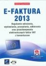 E-FAKTURA 2013 Regulamin wdrożenia, wystawiania, przesyłania, odbierania Spychalski Michał