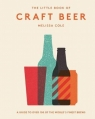 The Little Book of Craft BeerA guide to over 100 of the world's finest Cole Melissa