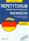 Niemiecki. Repetytorium leksykalno-tematyczne B2-C1 + CD MP3 praca zbiorowa