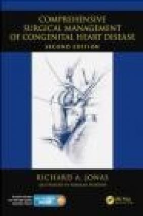 Comprehensive Surgical Management of Congenital Heart Disease Richard Jonas