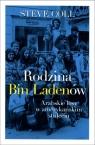 Rodzina Bin Ladenów Arabskie losy w amerykańskim stuleciu Coll Steve