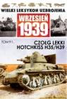 Czołg lekki Hotchkiss H.35/ H39 praca zbiorowa