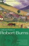 The Collected Poems of Robert Burns Burns Robert