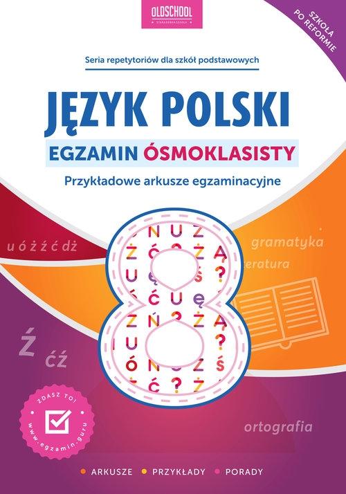 Język polski Egzamin ósmoklasisty Rokicka Mariola, Stolarczyk Sylwia