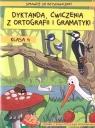 Dyktanda ćwiczenia z ortografii i gramatyki Klasa 4