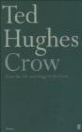 Crow Ted Hughes, T Hughes