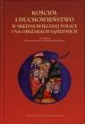 Kościół i duchowieństwo w średniowiecznej Polsce i na obszarach sąsiednich