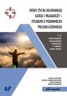 Sfery życia duchowego dzieci i młodzieży Studium z pogranicza polsko-czeskiego Tom 3