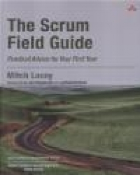 The Scrum Field Guide Mitch Lacey
