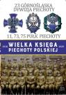 Wielka Księga Piechoty Polskiej 23 Górnośląska Dywizja Piechoty