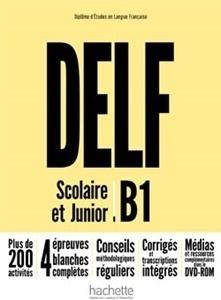 DELF B1 Scolaire & Junior NE podręcznik +DVD-Rom praca zbiorowa