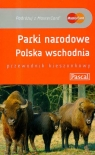 Parki Narodowe Polska Wschodnia