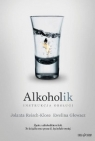 Alkoholik. Instrukcja obsługi
