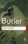 Bodies That Matter On the Discursive Limits of Sex Butler Judith