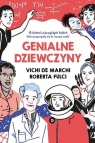 Genialne dziewczyny. 15 historii niezwykłych kobiet, które przyczyniły de March Vichi, Fulci Roberta