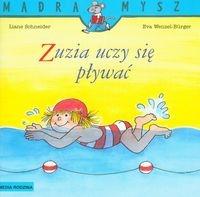 Zuzia uczy się pływać Schneider Liane, Wenzel-Burger Eva