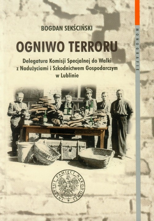 Ogniwo terroru Sekściński Bogdan