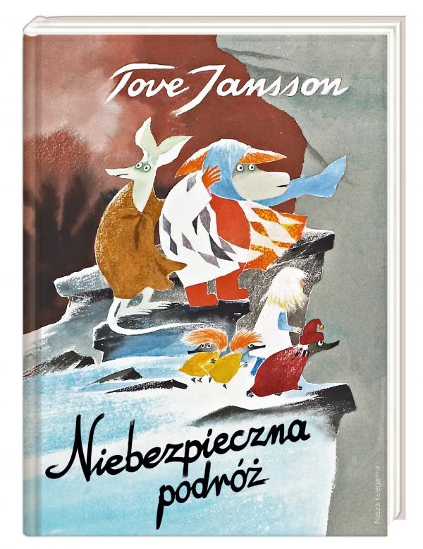 Niebezpieczna podróż Jansson Tove