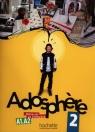 Adosphere 2 Podręcznik ucznia + CD Poletti Marie-Laure, Himber Celine
