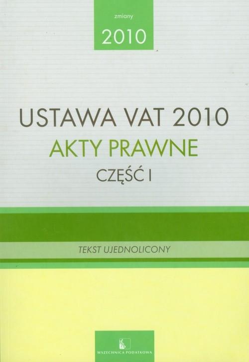 Ustawa VAT 2010 Akty prawne część 1