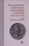 Akta sejmikowe województw poznańskiego i kaliskiego Lata 1733-1763