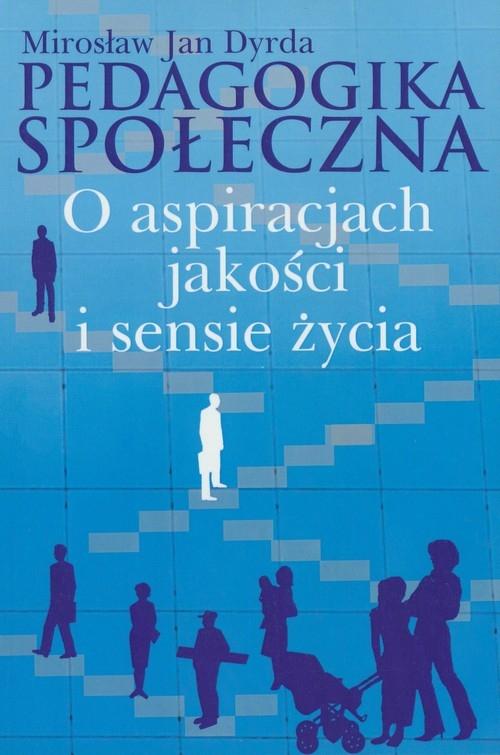 Pedagogika społeczna Dyrda Mirosław Jan