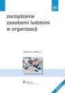 Zarządzanie zasobami ludzkimi w organizacji