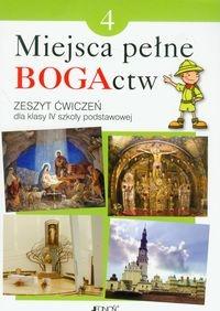 Miejsca pełne BOGActw 4. Religia. Zeszyt ćwiczeń Kondrak Elżbieta, Parszewska Ewelina