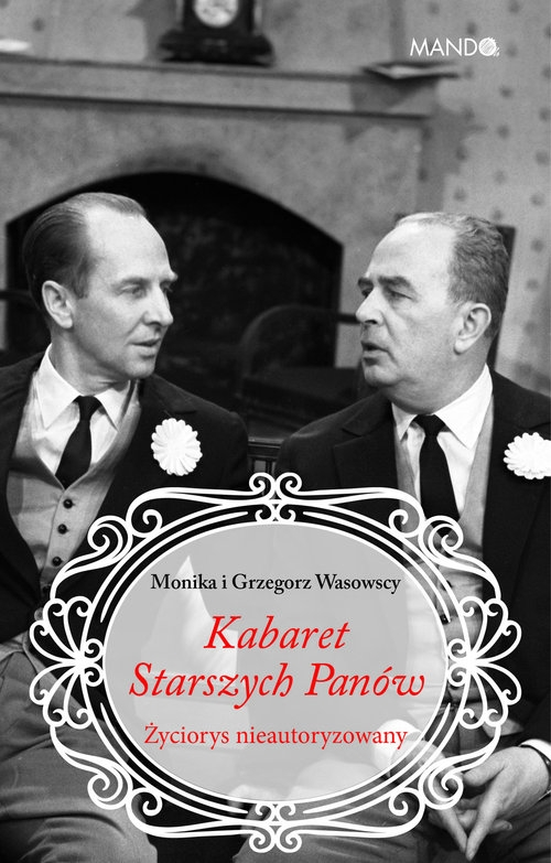 Kabaret Starszych Panów Makowska-Wasowska Monika, Wasowski Grzegorz