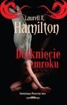Dotknięcie mroku Hamilton Laurell K.