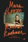 Mars Room Kushner Rachel