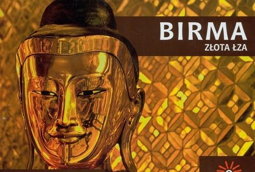 Birma. Złota łza Olej-Kobus Anna, Kobus Krzysztof
