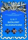 5 6 i 7 Bataliony telegraficzne