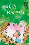 Billy i Miniputki Roald Dahl