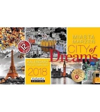Kalendarz Pocztówkowy City of Dreams 2018 .