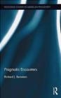 Pragmatic Encounters Richard Bernstein