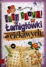 Rusz głową! Łamigłówki dla ciekawych 7-9 lat Mańko Mirosław, Bator Agnieszka