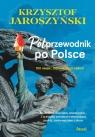 Półprzewodnik po Polsce Jaroszyński Krzysztof