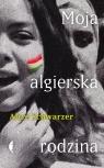 Moja algierska rodzina Schwarzer Alice