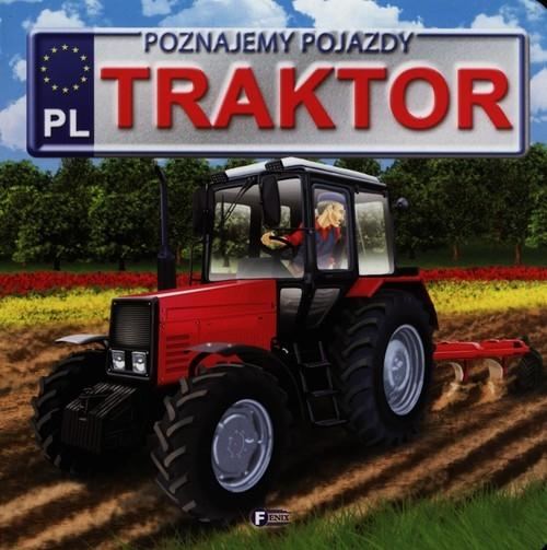 Poznajemy pojazdy Traktor Jędraszek Izabela