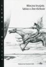 Wieczna krucjataSzkice o Don Kichocie