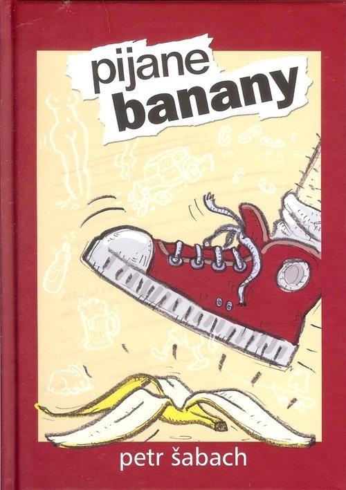 Pijane banany Sabach Petr