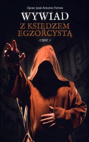 Wywiad z księdzem egzorcystą część 1 Fortea Jose Antonio
